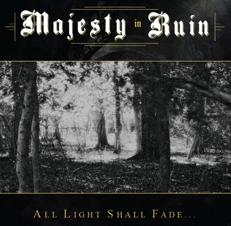 Majesty In Ruin