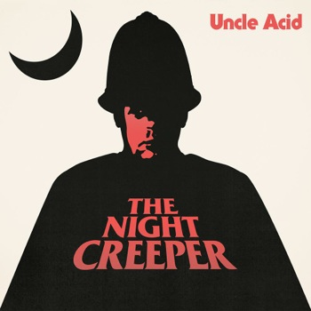 uncleacid-thenightcreeper